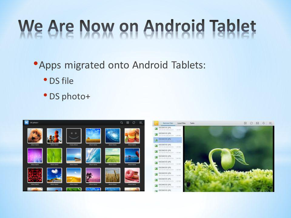 We Are Now on Android Tablet
