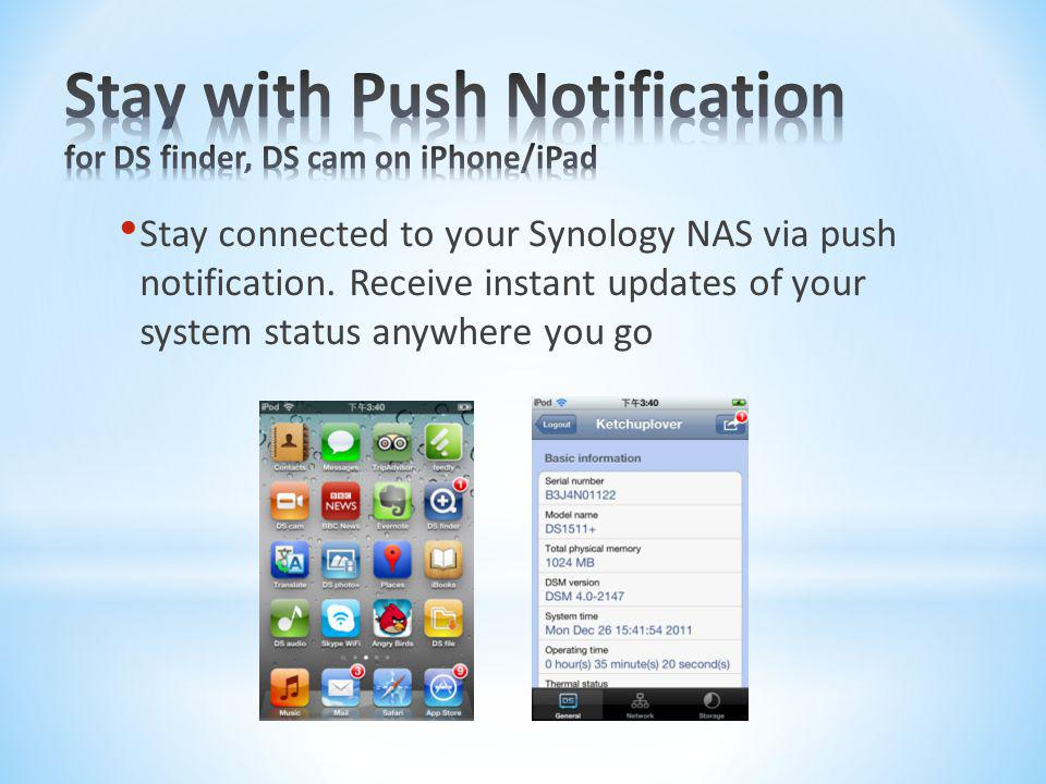 Stay with Push Notification for DS finder, DS cam on iPhone/iPad