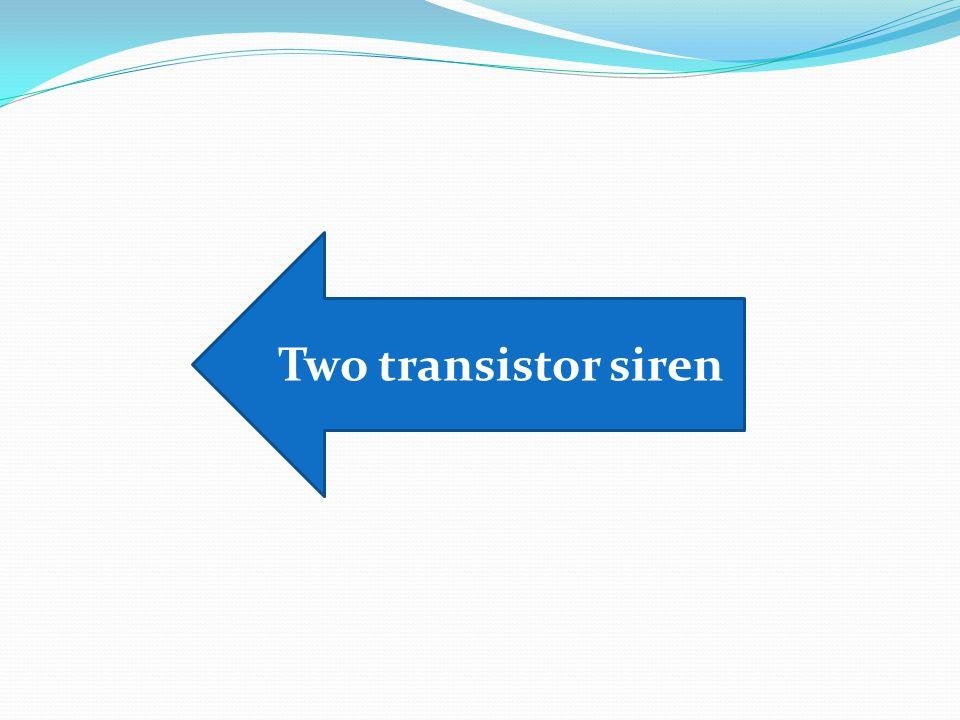 Two transistor siren