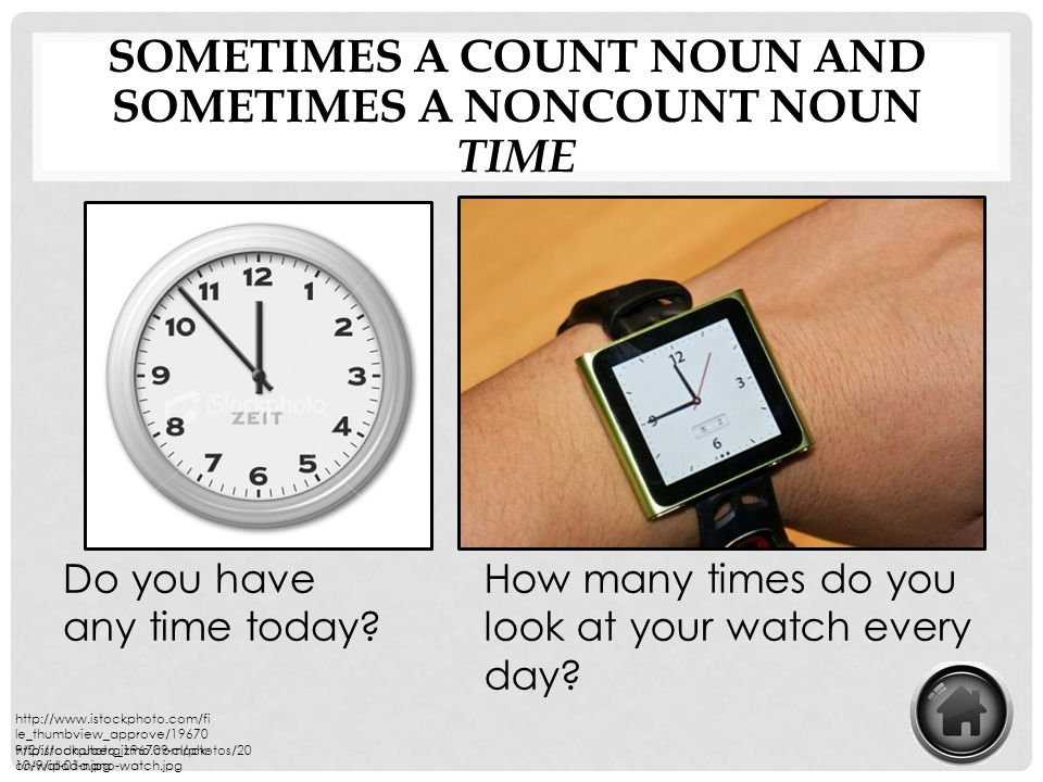 sometimes a count noun and sometimes a Noncount noun
