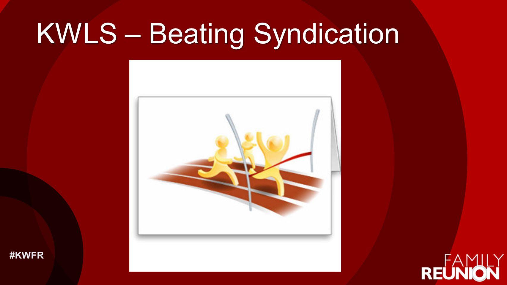 KWLS – Beating Syndication