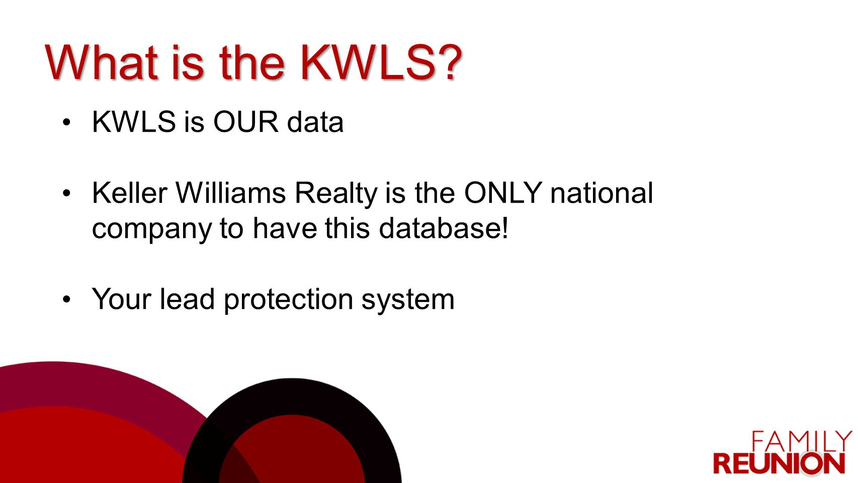 What is the KWLS KWLS is OUR data