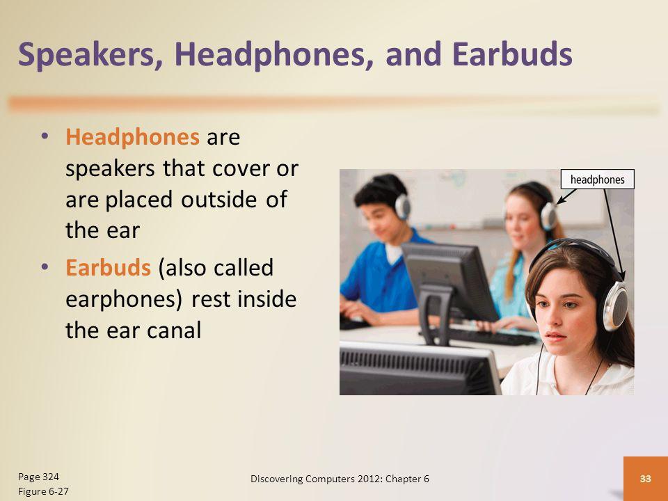 Speakers, Headphones, and Earbuds
