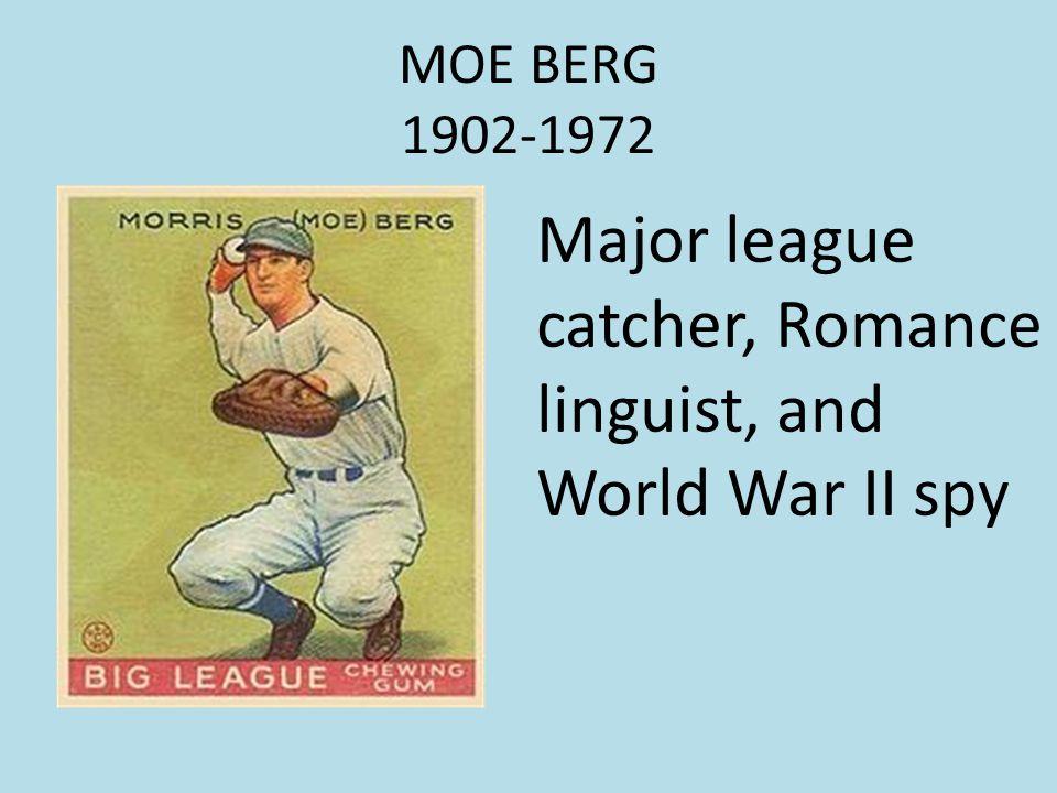 Major league catcher, Romance linguist, and World War II spy