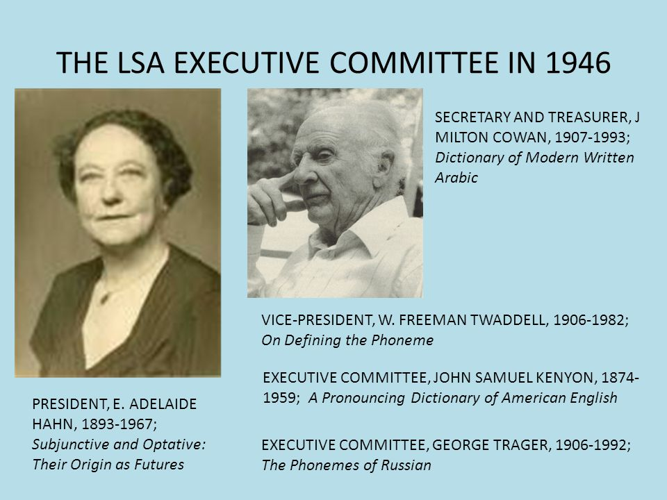 THE LSA EXECUTIVE COMMITTEE IN 1946