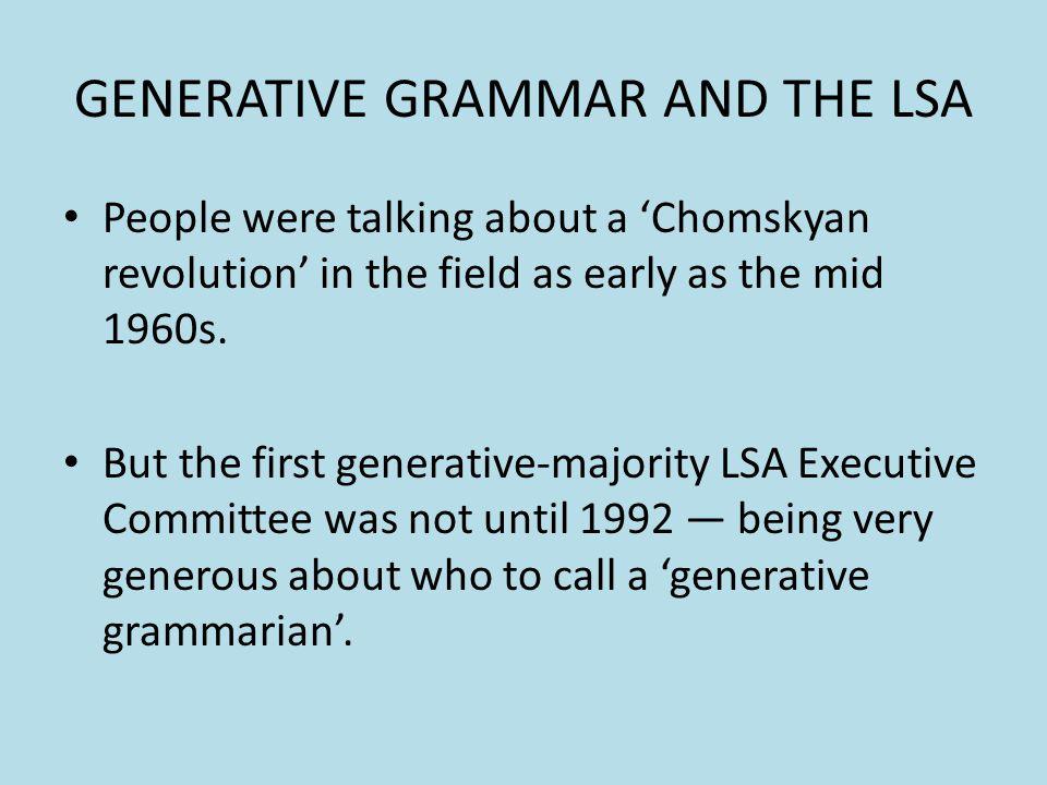 GENERATIVE GRAMMAR AND THE LSA