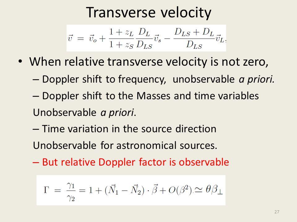 Transverse velocity When relative transverse velocity is not zero,