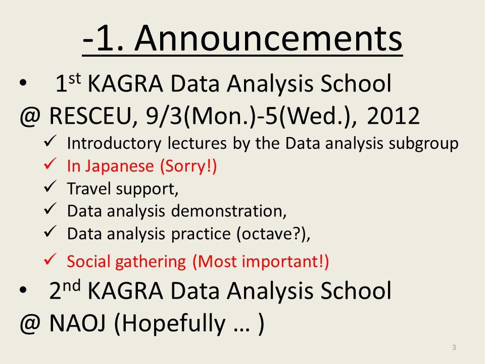 -1. Announcements 1st KAGRA Data Analysis School