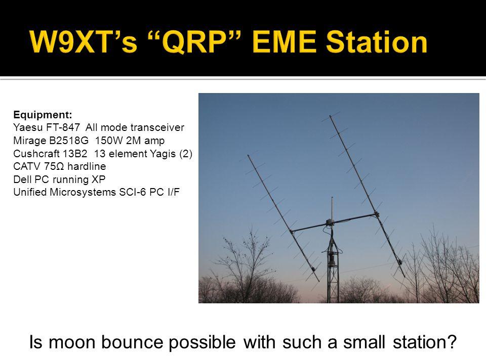 W9XT's QRP EME Station
