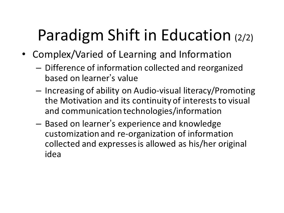 Paradigm Shift in Education (2/2)