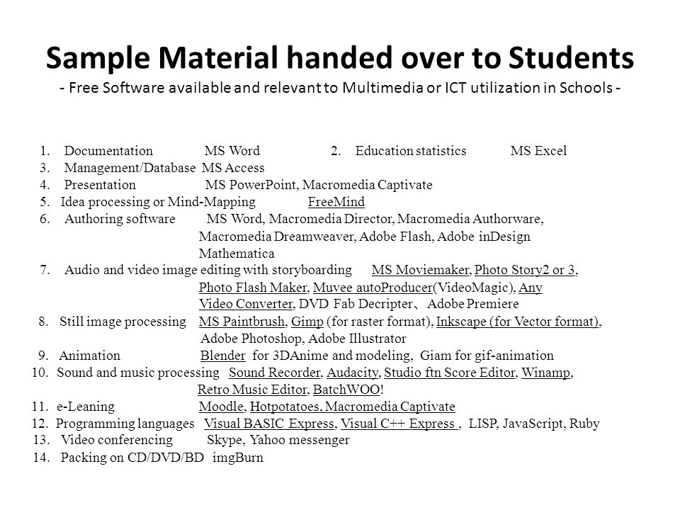 Sample Material handed over to Students - Free Software available and relevant to Multimedia or ICT utilization in Schools -