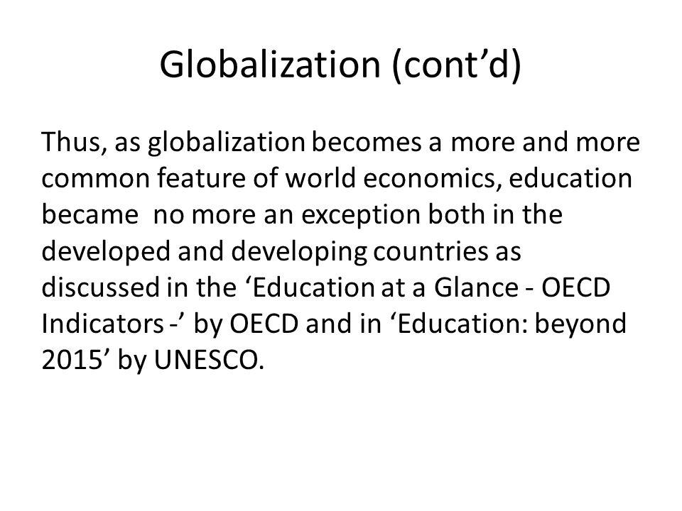 Globalization (cont'd)