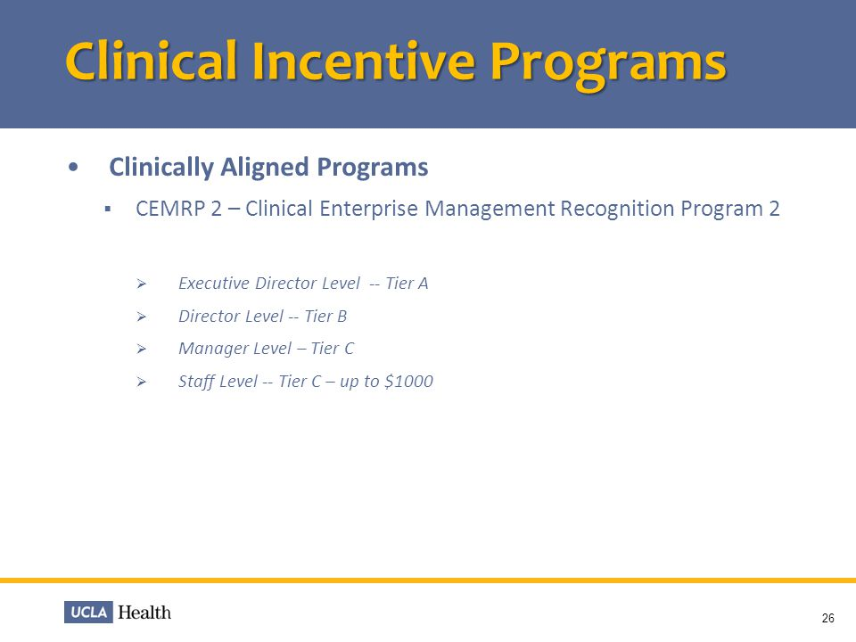 Clinical Incentive Programs
