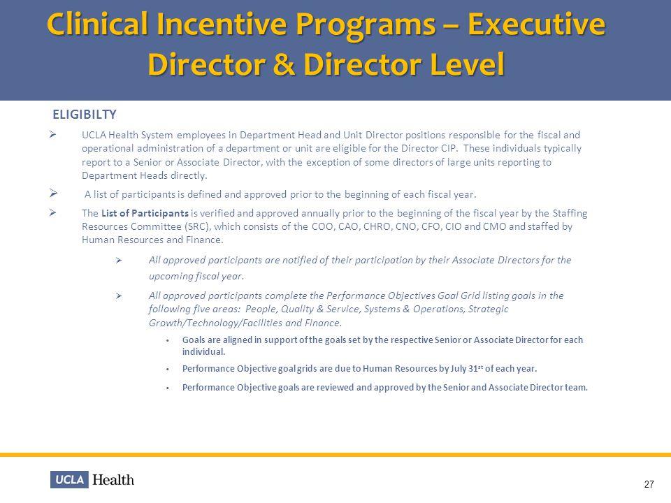 Clinical Incentive Programs – Executive Director & Director Level