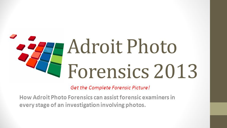 Adroit Photo Forensics 2013