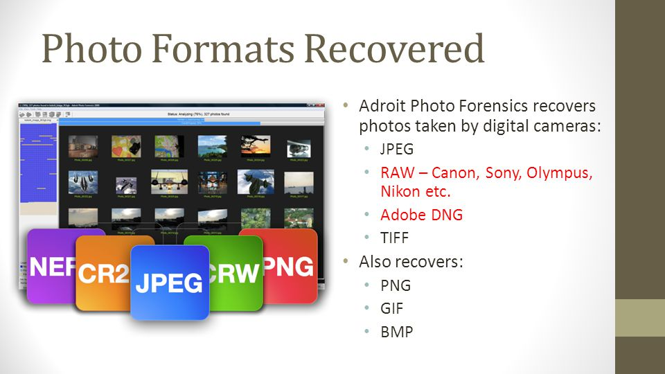 Photo Formats Recovered