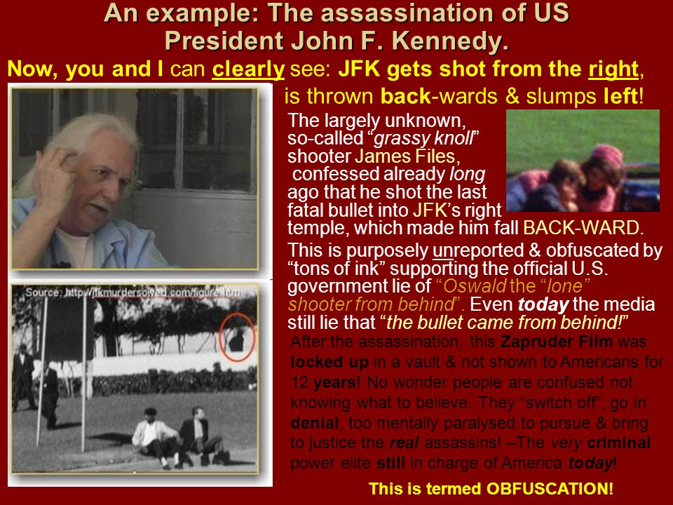 An example: The assassination of US President John F. Kennedy.