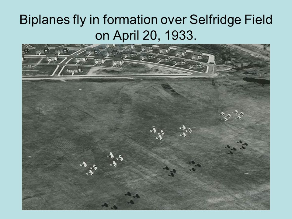 Biplanes fly in formation over Selfridge Field on April 20, 1933.