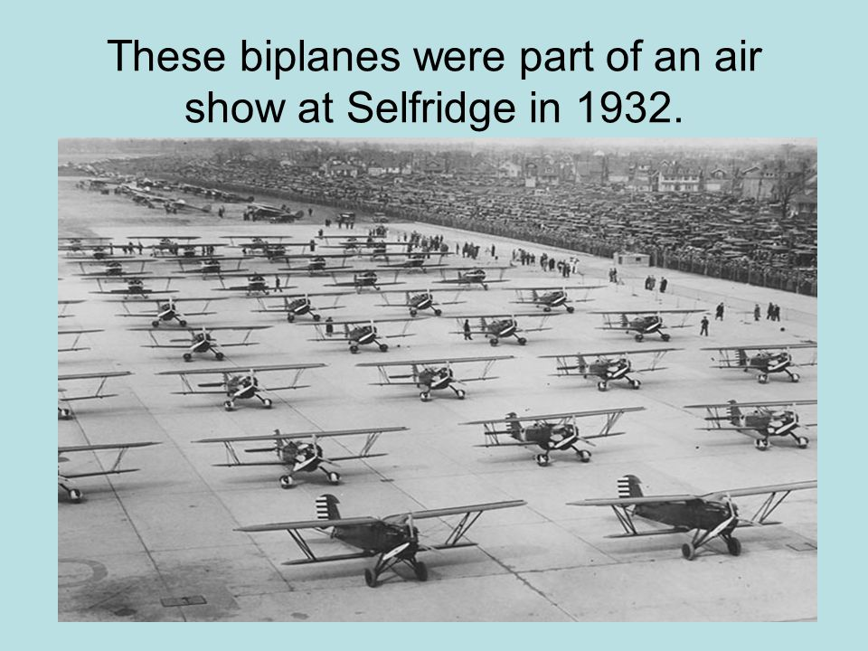These biplanes were part of an air show at Selfridge in 1932.