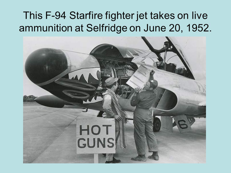 This F-94 Starfire fighter jet takes on live ammunition at Selfridge on June 20, 1952.