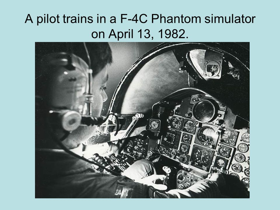 A pilot trains in a F-4C Phantom simulator on April 13, 1982.