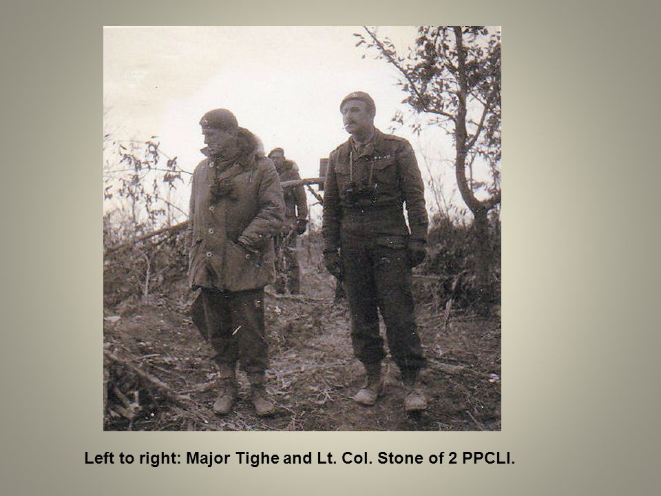 Left to right: Major Tighe and Lt. Col. Stone of 2 PPCLI.