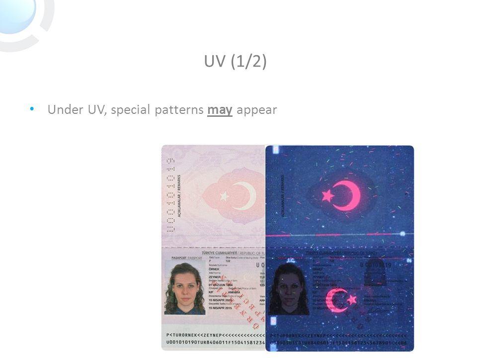 UV (1/2) Under UV, special patterns may appear