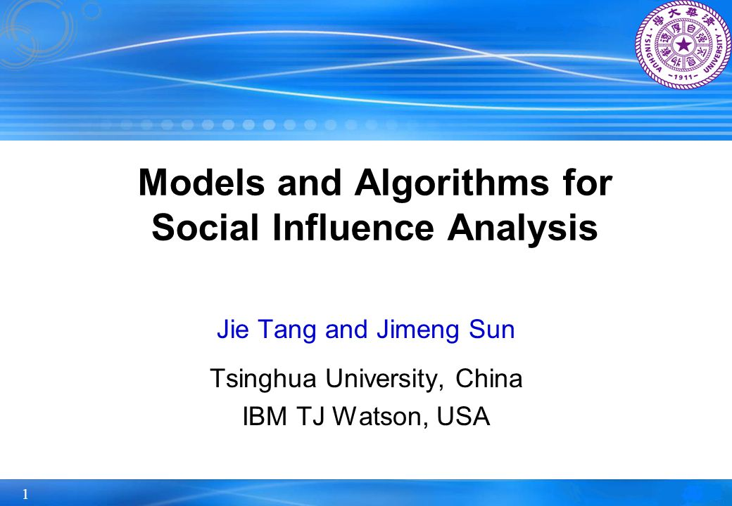Models and Algorithms for Social Influence Analysis