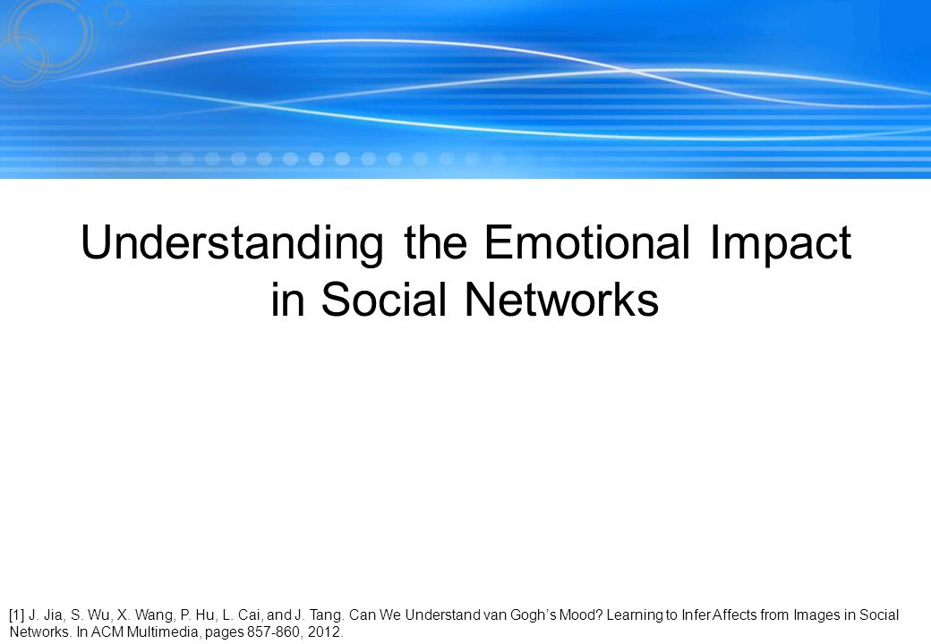 Understanding the Emotional Impact in Social Networks