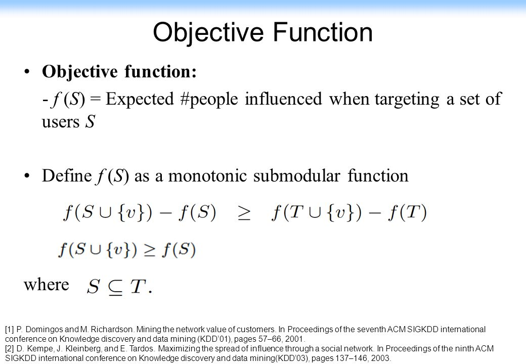 Objective Function Objective function: