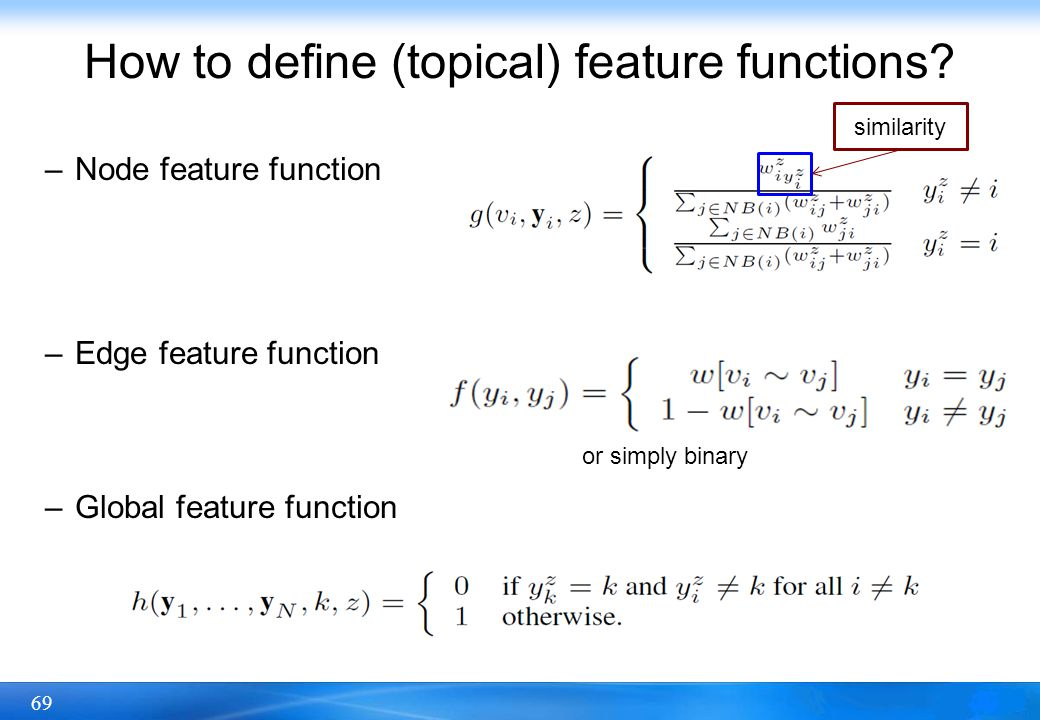 How to define (topical) feature functions