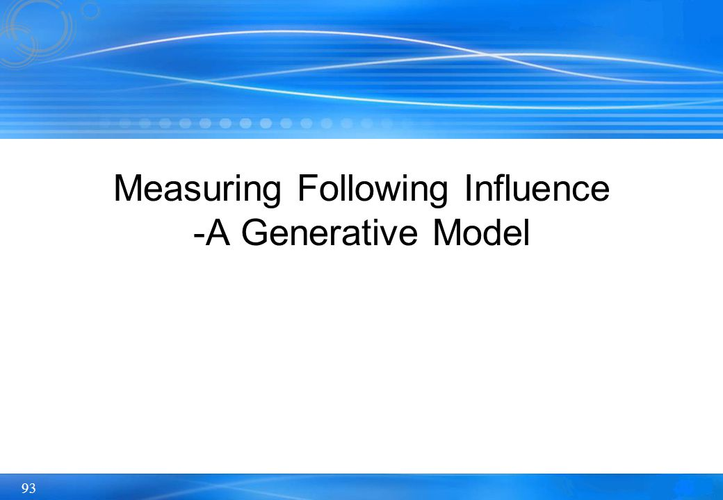 Measuring Following Influence -A Generative Model