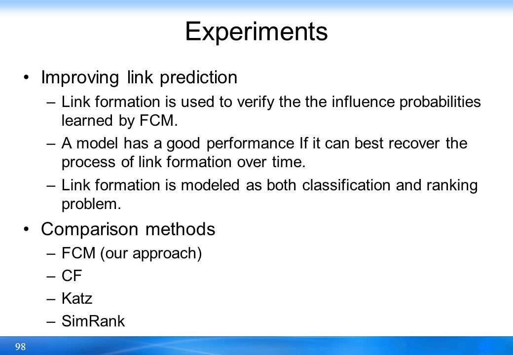 Experiments Improving link prediction Comparison methods