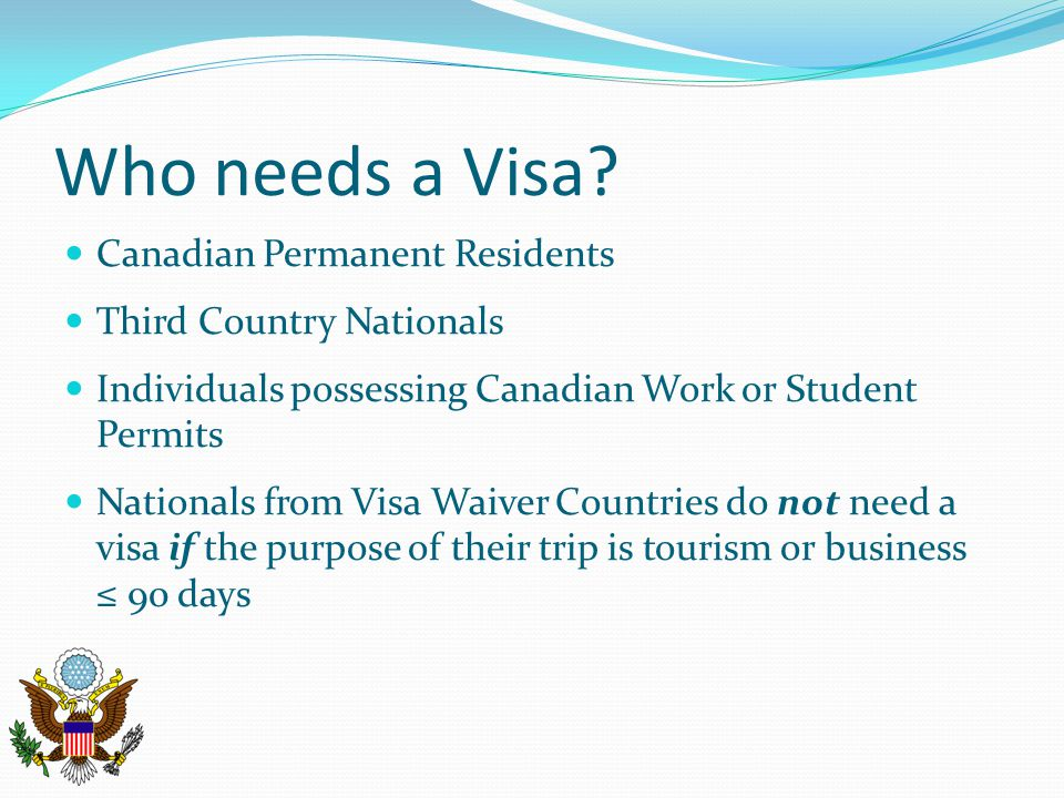 Who needs a Visa Canadian Permanent Residents Third Country Nationals
