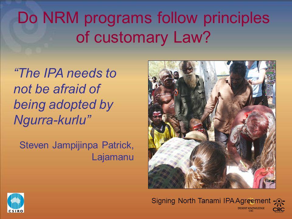 Do NRM programs follow principles of customary Law