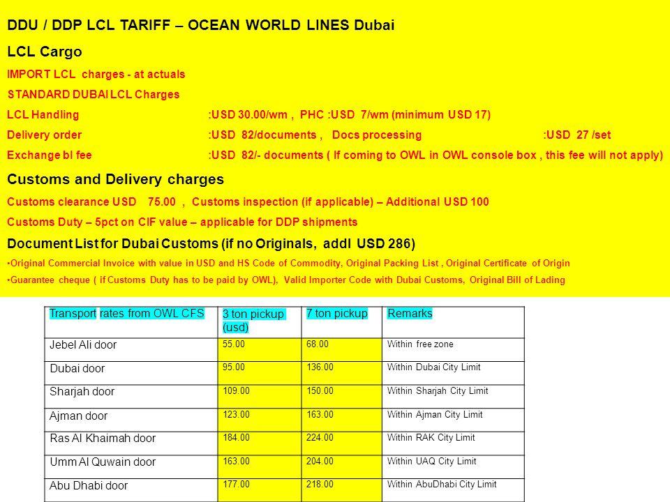 DDU / DDP LCL TARIFF – OCEAN WORLD LINES Dubai LCL Cargo