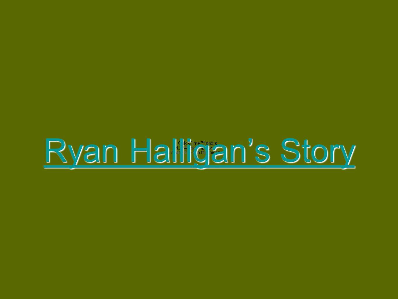Ryan Halligan's Story