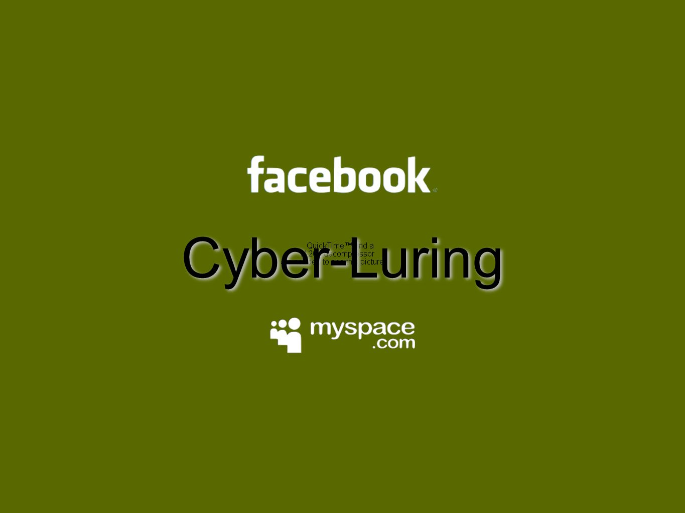 Cyber-Luring