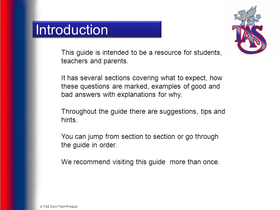 Introduction This guide is intended to be a resource for students, teachers and parents.