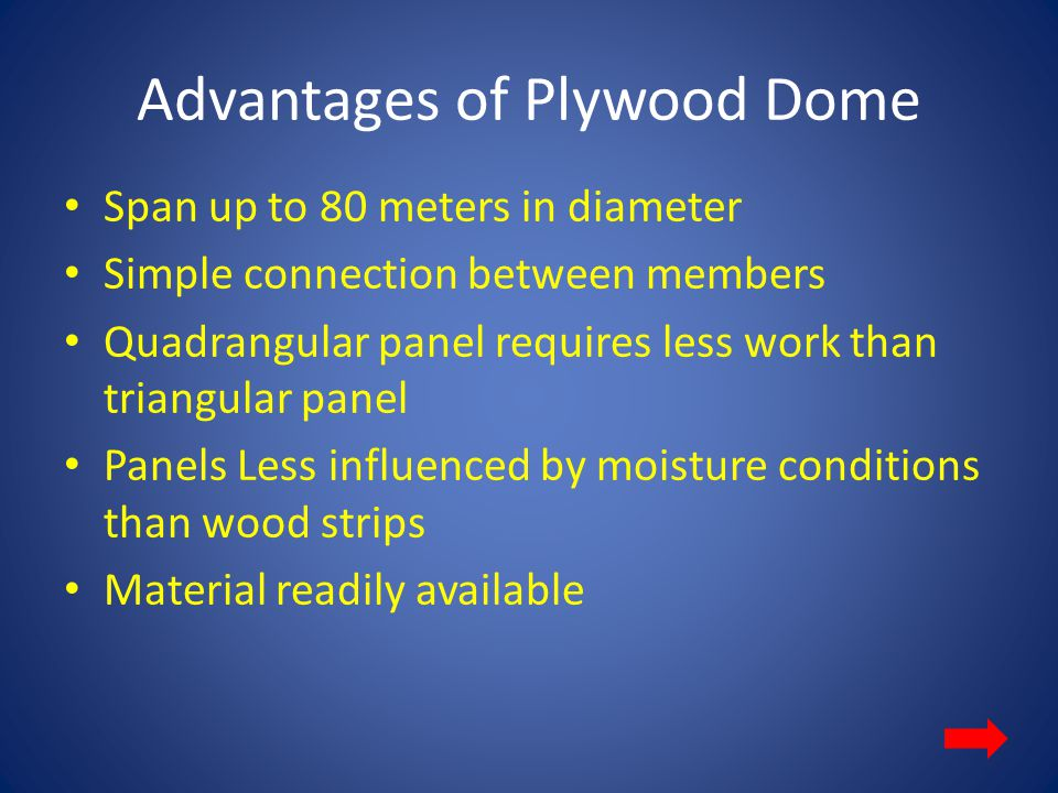 Advantages of Plywood Dome