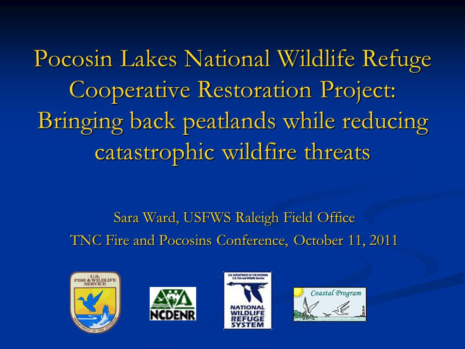 Pocosin Lakes National Wildlife Refuge Cooperative Restoration Project: Bringing back peatlands while reducing catastrophic wildfire threats