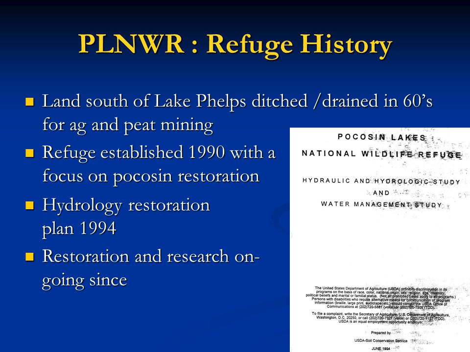 PLNWR : Refuge History Land south of Lake Phelps ditched /drained in 60's for ag and peat mining.