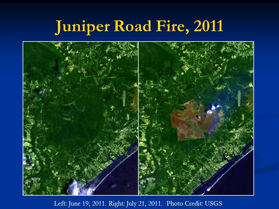 Juniper Road Fire, 2011 Left: June 19, 2011. Right: July 21, 2011. Photo Credit: USGS