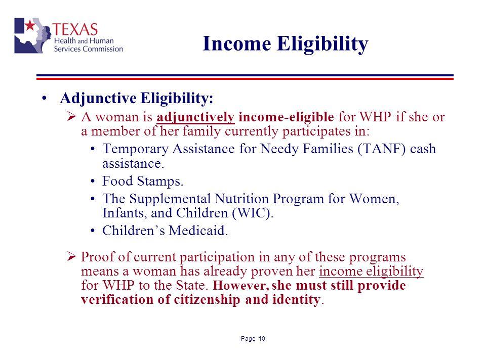 Income Eligibility Adjunctive Eligibility: