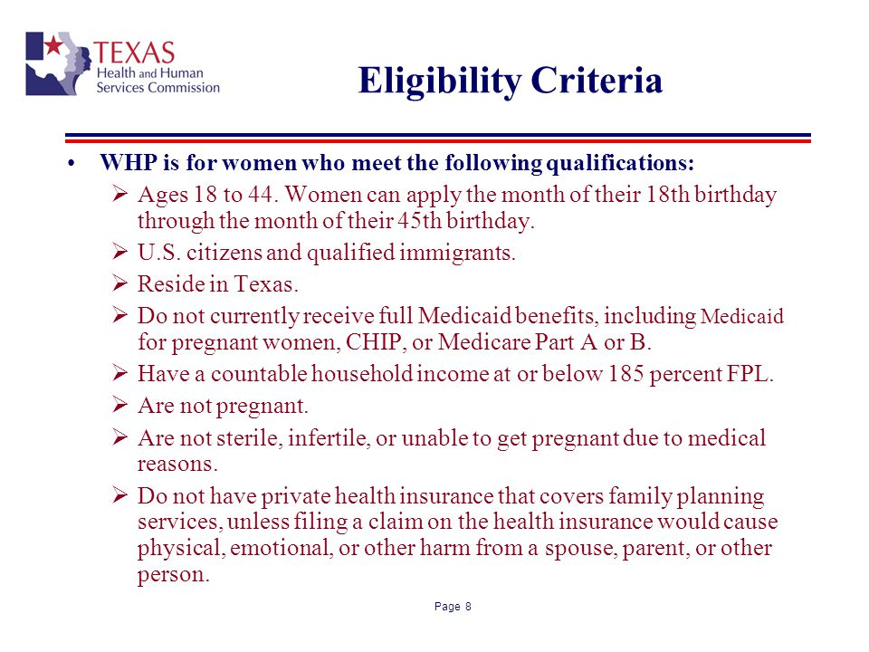 Eligibility Criteria WHP is for women who meet the following qualifications: