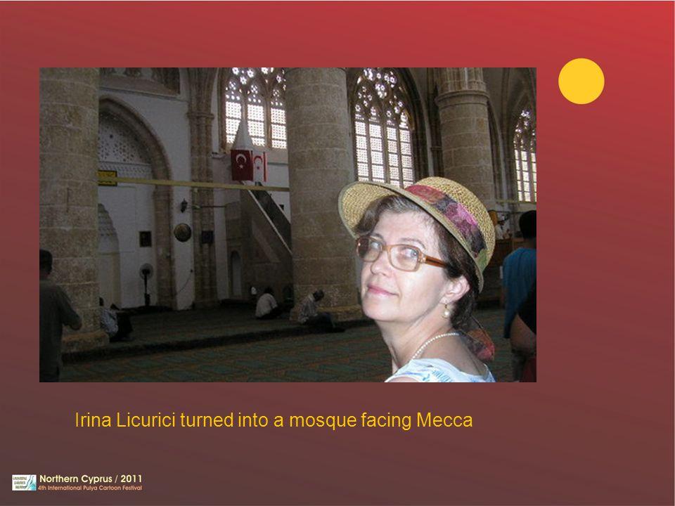 Irina Licurici turned into a mosque facing Mecca