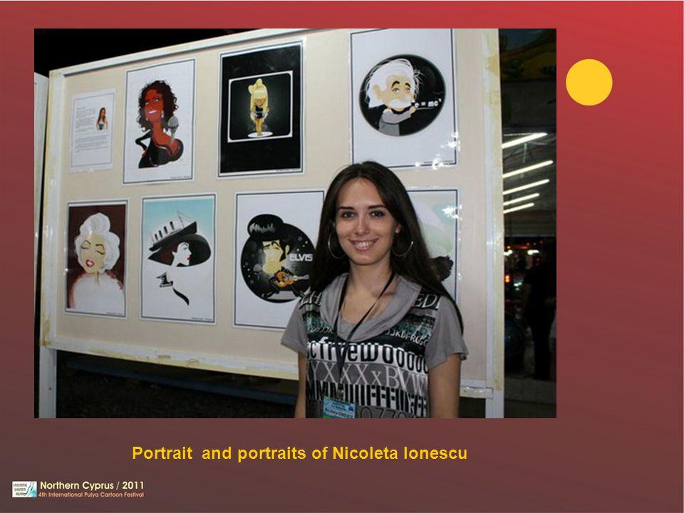 Portrait and portraits of Nicoleta Ionescu