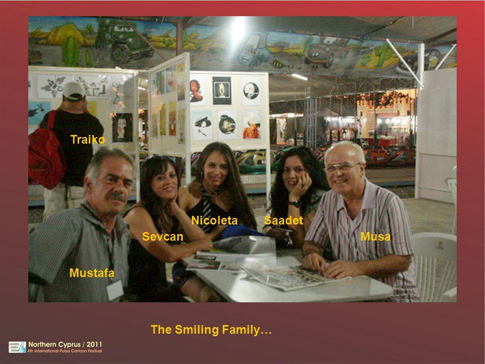 Traiko Nicoleta Saadet Sevcan Musa Mustafa The Smiling Family…