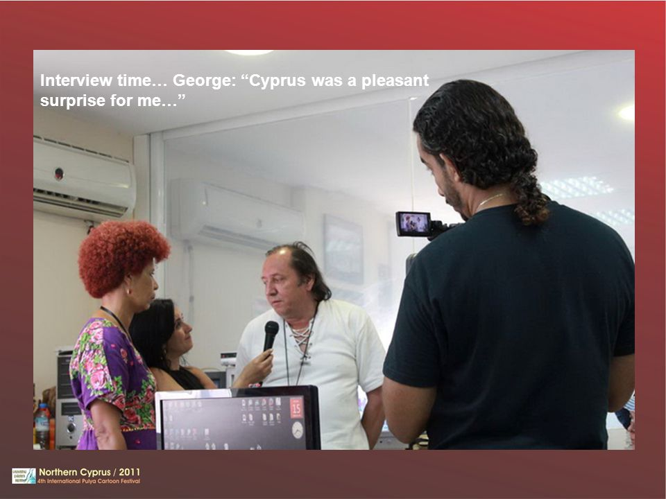 Interview time… George: Cyprus was a pleasant surprise for me…