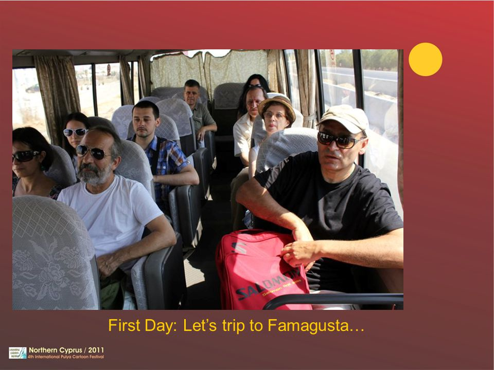 First Day: Let's trip to Famagusta…